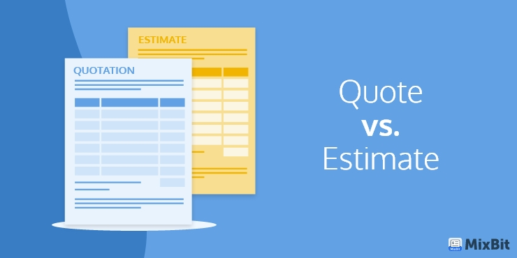 Quote vs. Estimate