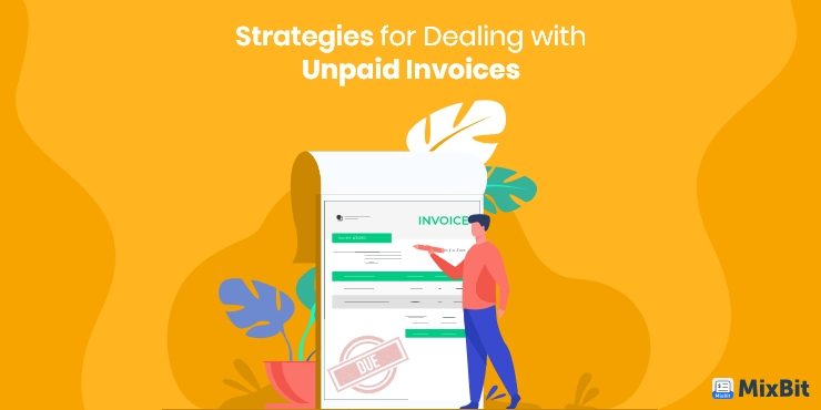 Top Successful Strategies for Dealing with Unpaid Invoices