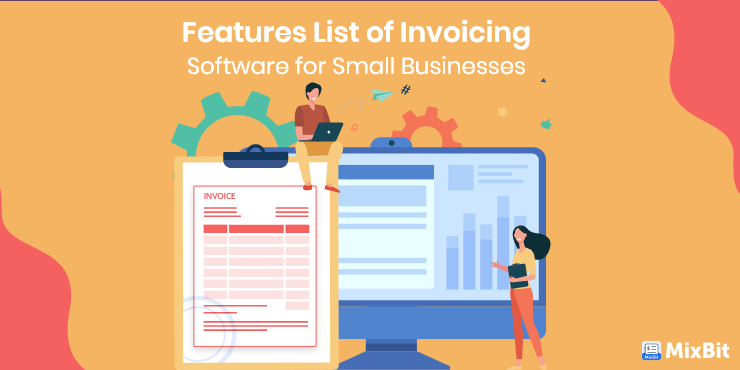 Essential Features of Invoicing Software for Small Businesses